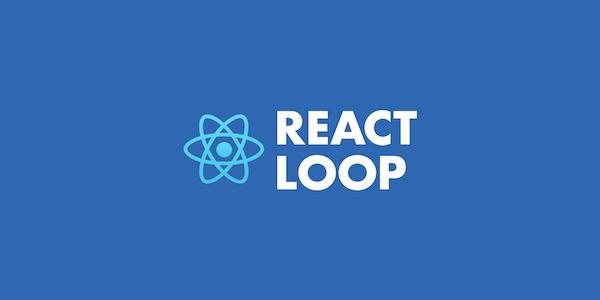 React Loop